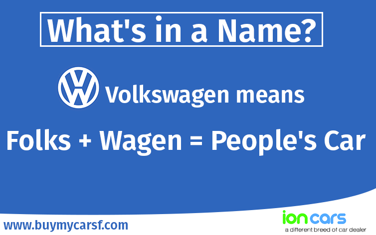 In German The Name Volkswagen Means People S Car And That Tells Us