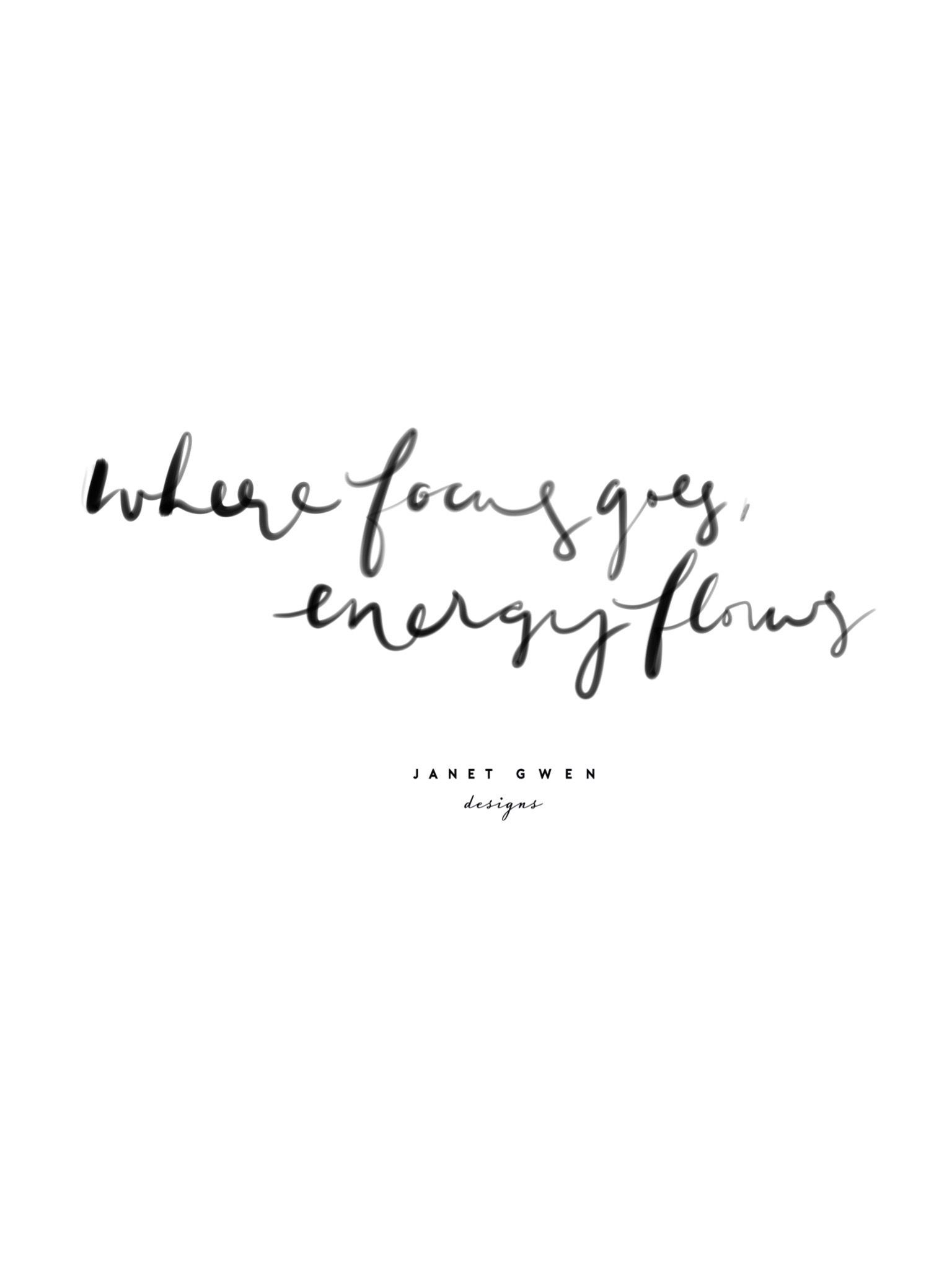 where focus goes inspirational quotes