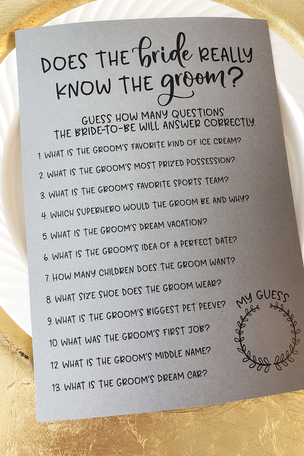 Grey How Well Does the Bride Know the Groom Bridal Shower Game . How Well Does the Bride Know the Groom ? Bridal Shower Games -   18 wedding Games for money ideas