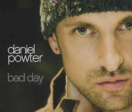Daniel Powter You Had A Bad Day Daniel Powter Bad Day Having A Bad Day Bad Day