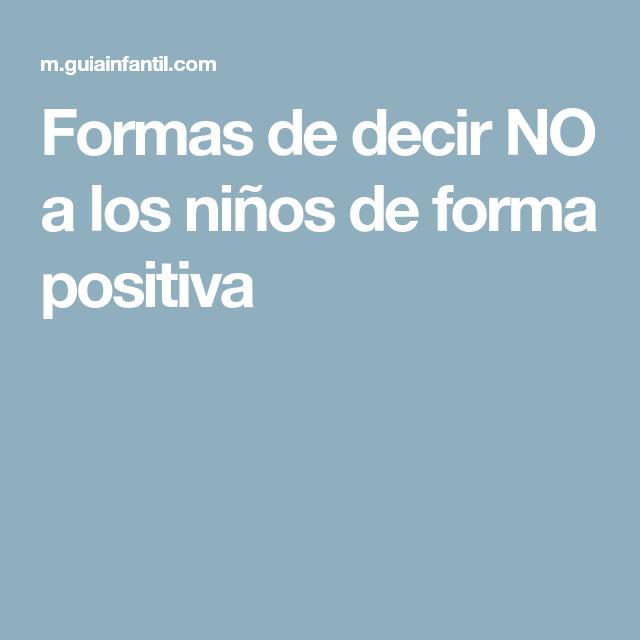 Formas de decir NO a los nios de forma positiva