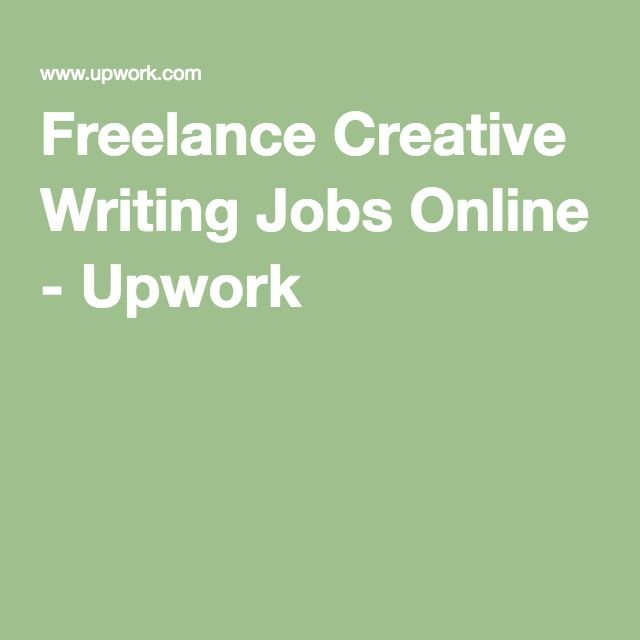 lance creative writing jobs online upwork writing lance creative writing jobs online upwork