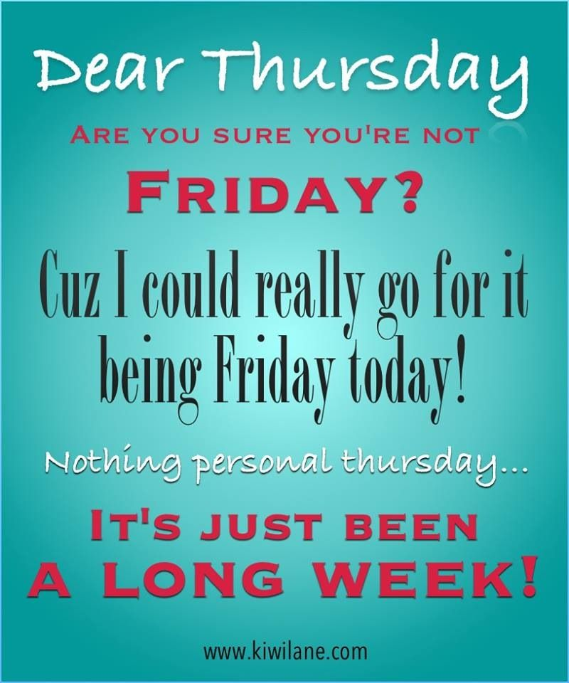 Friday Quote Funny Motivational: Happy Thursday
