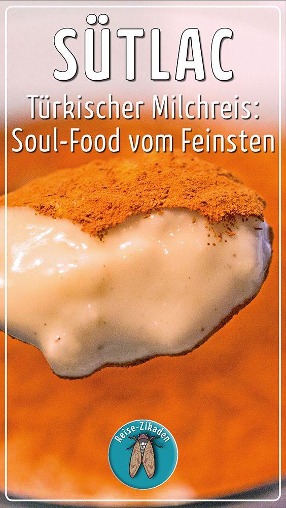 Türkischer Milchreis – Sütlac: Soul-Food vom Feinsten