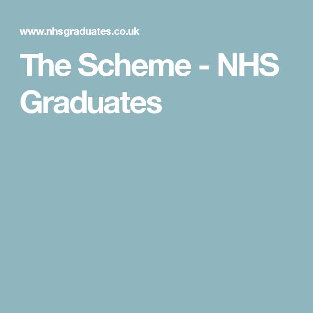 The Scheme Nhs Graduates Schemes Business Management Graduation