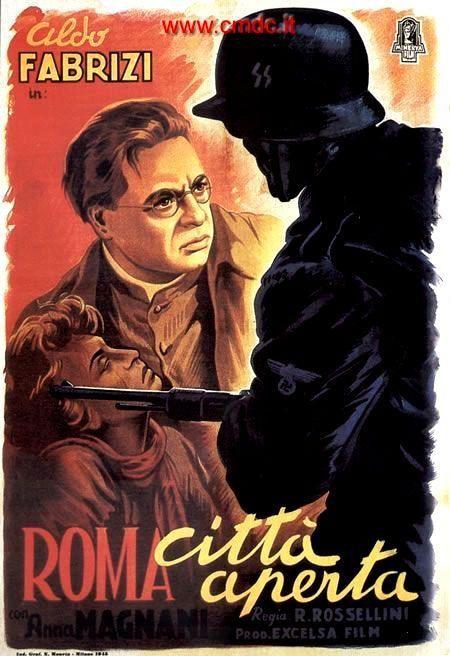 Roma città aperta 1945 di Robero Rossellini  con Aldo Fabrizi, Anna Magnani e Sergio Pagliero.
