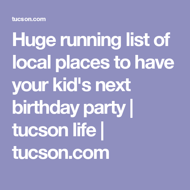 A Huge List Of The Best Places To Have Kids Birthday
