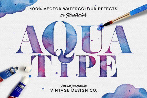 Aquatype Vector Watercolor Effects By Ian Barnard On