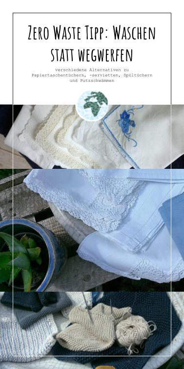 Zero Waste Tipp: Waschen statt wegwerfeb verschiedene
