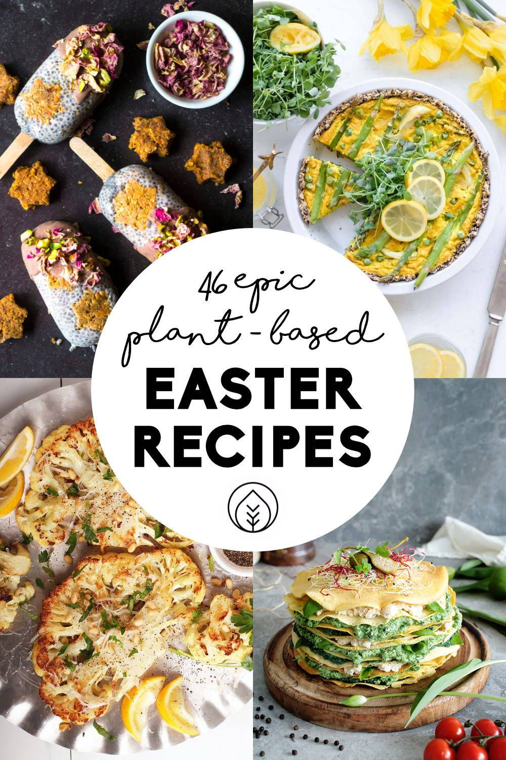 26 Vegetarian Recipes Perfect For Your Easter Brunch Or Dinner Sprouted Taste Vegetarian Easter Recipes Easter Dinner Recipes Easter Dinner Vegetarian