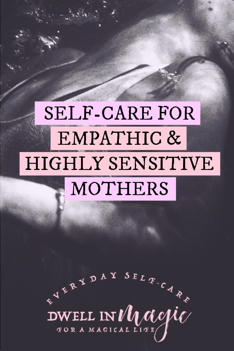 Self-care for highly sensitive moms