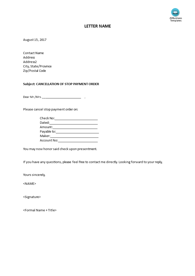 Cancellation Of Stop Payment Order How To Write A Cancellation Of Stop Payment Order Download This Cancellation Of Stop Payment Or Templates Payment Writing