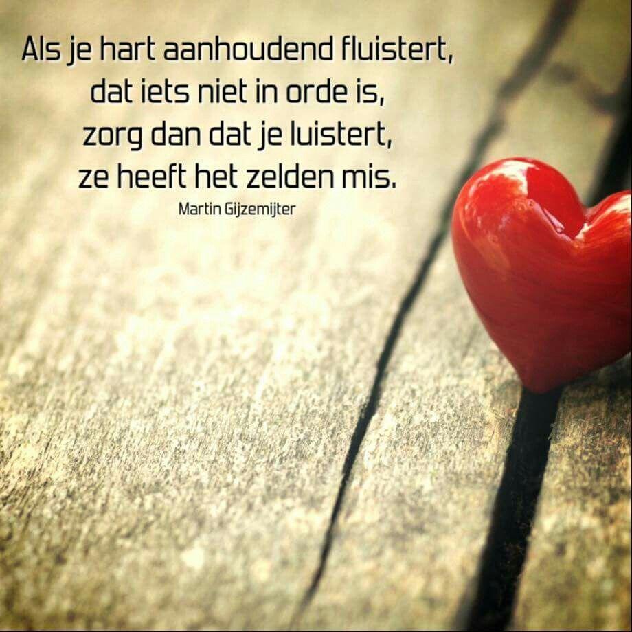 Citaten Hard Hart : Luister naar je hart spreuken pinterest