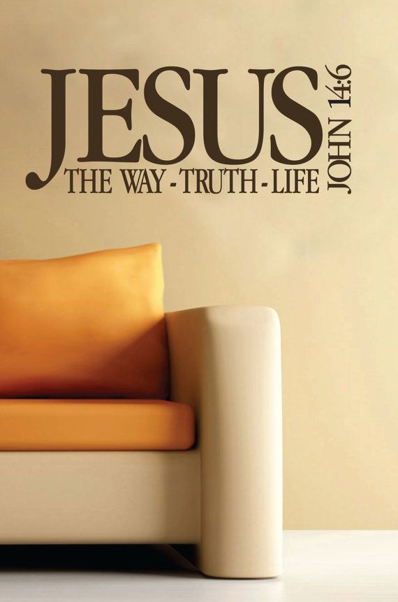 John 14:6 Jesus The way the truth and the Life Scripture wall decor ...