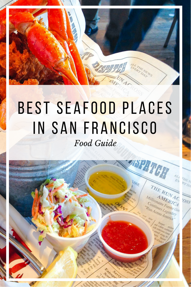 Foos Who Love Seafood Check Out These Top Restaurants In San Francisco From The Affordable To High End Here Is A List Of Best Spots