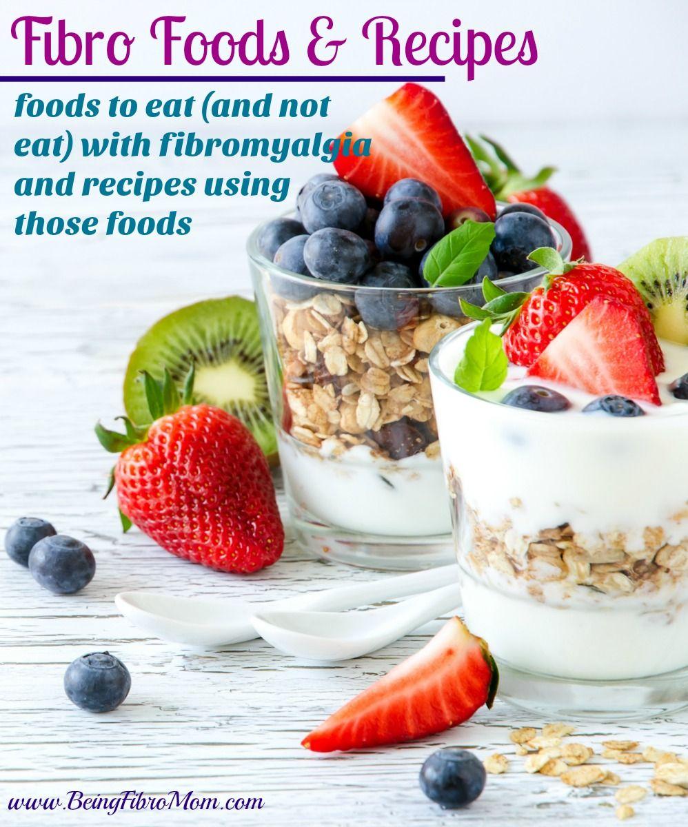 Fibro Foods And Recipes Fibromyalgia Diet Fibromyalgia Anti