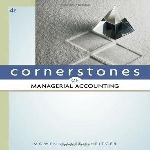 Heres 20 free test bank for cornerstones of managerial accounting heres 20 free test bank for cornerstones of managerial accounting 4th edition by mowen that students of accounting who can practice actually making fandeluxe Gallery