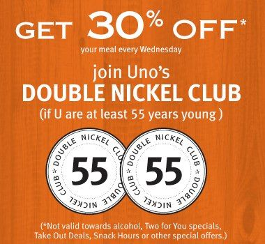picture regarding Unos Coupons Printable named Be part of Unos Double Nickel Club (if youre at minimal 55 a long time