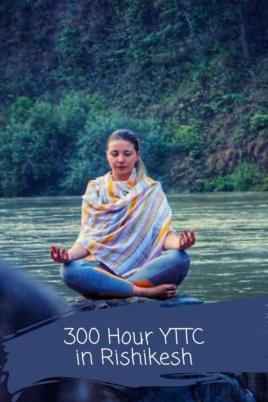 Pin On 300 Hour Yoga Teacher Training In Rishikesh