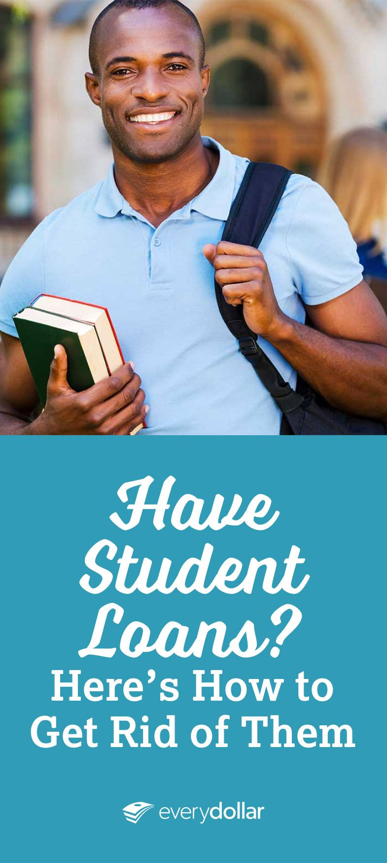 How to Get Rid of Student Loans Student loans, Student