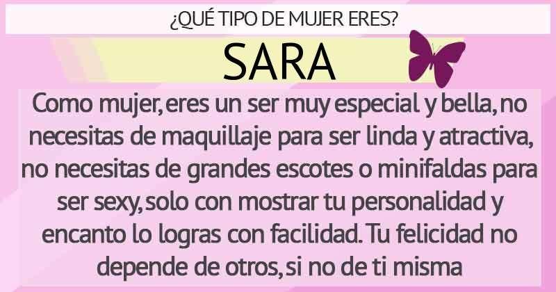 Que tipo de mujer es: SARA
