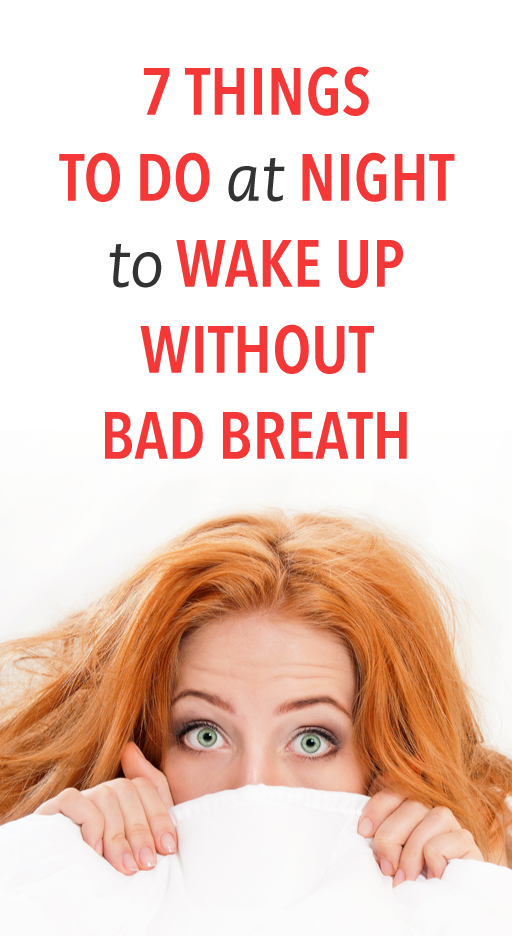 How To Get Rid Of Mouth Smell In The Morning