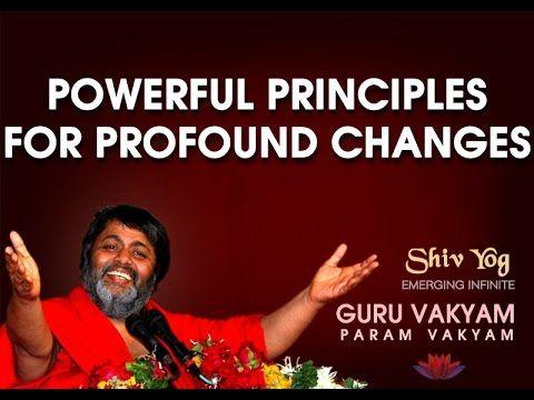 Guru Vakyam - Simple & powerful principles of Shivyog for