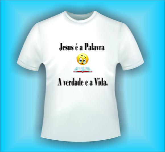 camiseta jesus é a palavra