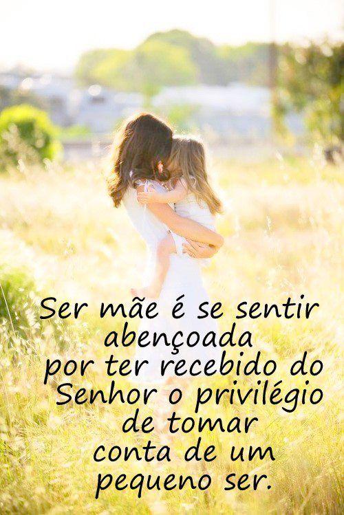 Ser Mãe Mensagens Etc E Tal Pinterest Frases Amor E Frases