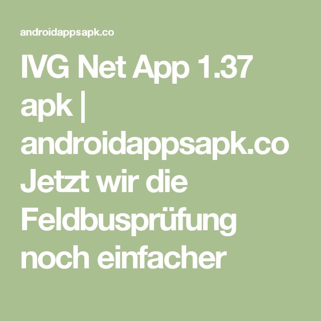 IVG Net App 1.37 apk | androidappsapk.co Jetzt wird die Feldbusprüfung noch einfacher