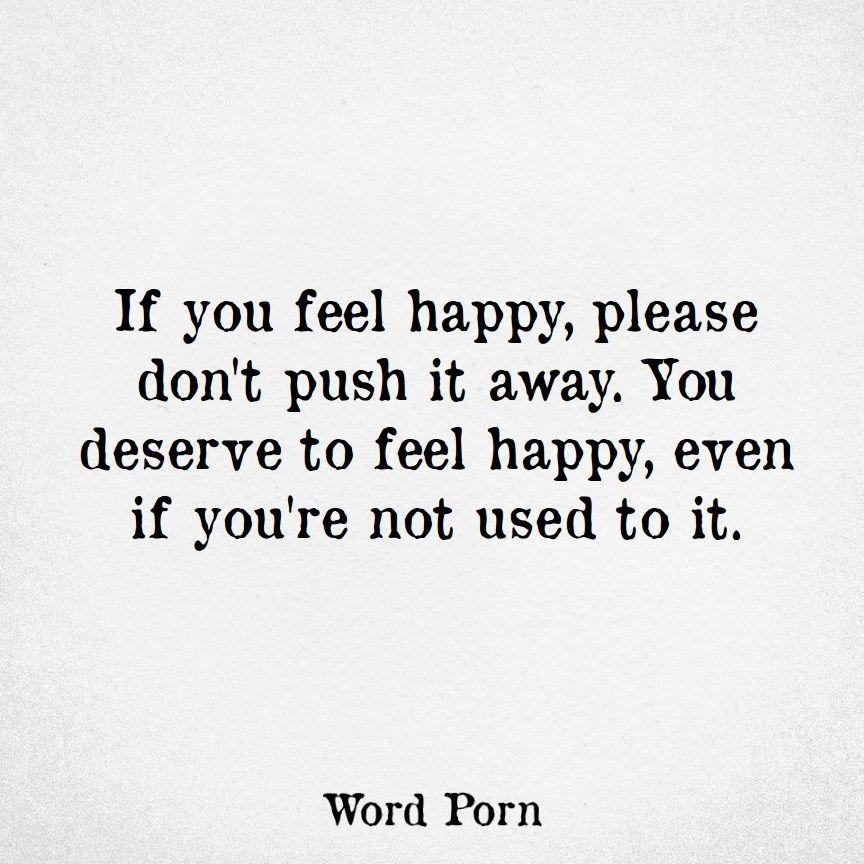 Deserve To Be Happy Quotes Mc Plc