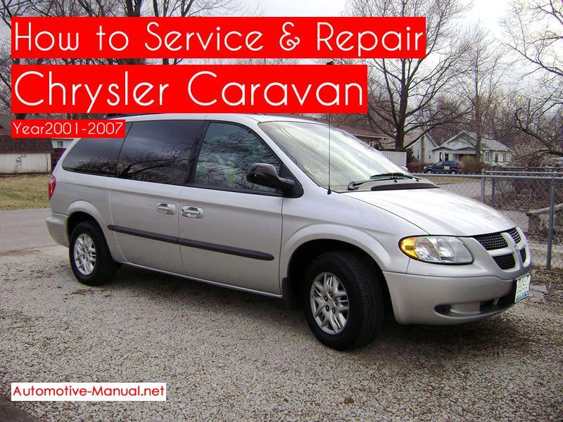 How To Service Repair Chrysler Caravan 2001 2007 Pdf Manual Chrysler Service Repair Manuals