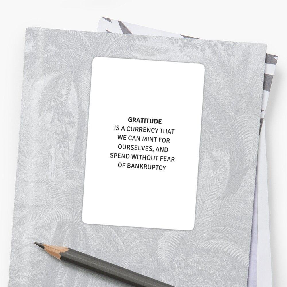 'GRATITUDE INSPIRATIONAL QUOTE' Sticker by IdeasForArtists ...