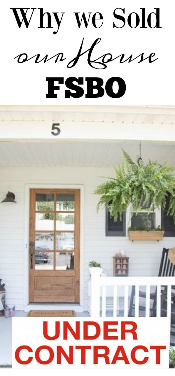 Why We Listed Our House FSBO