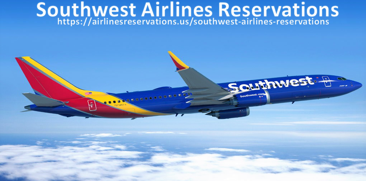 Find The Greatest Deals At Southwest Airlines Reservations
