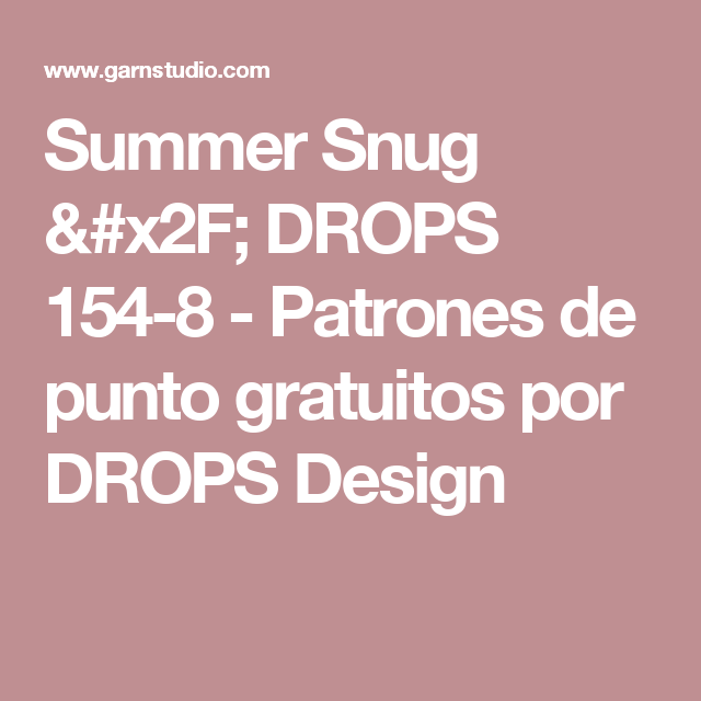 Summer Snug / DROPS 154-8 - Patrones de punto gratuitos por DROPS ...
