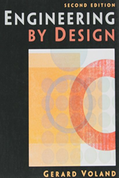 Engineering By Design 2nd Edition By Gerard Voland Pearson Good Books Engineering Management Engineering