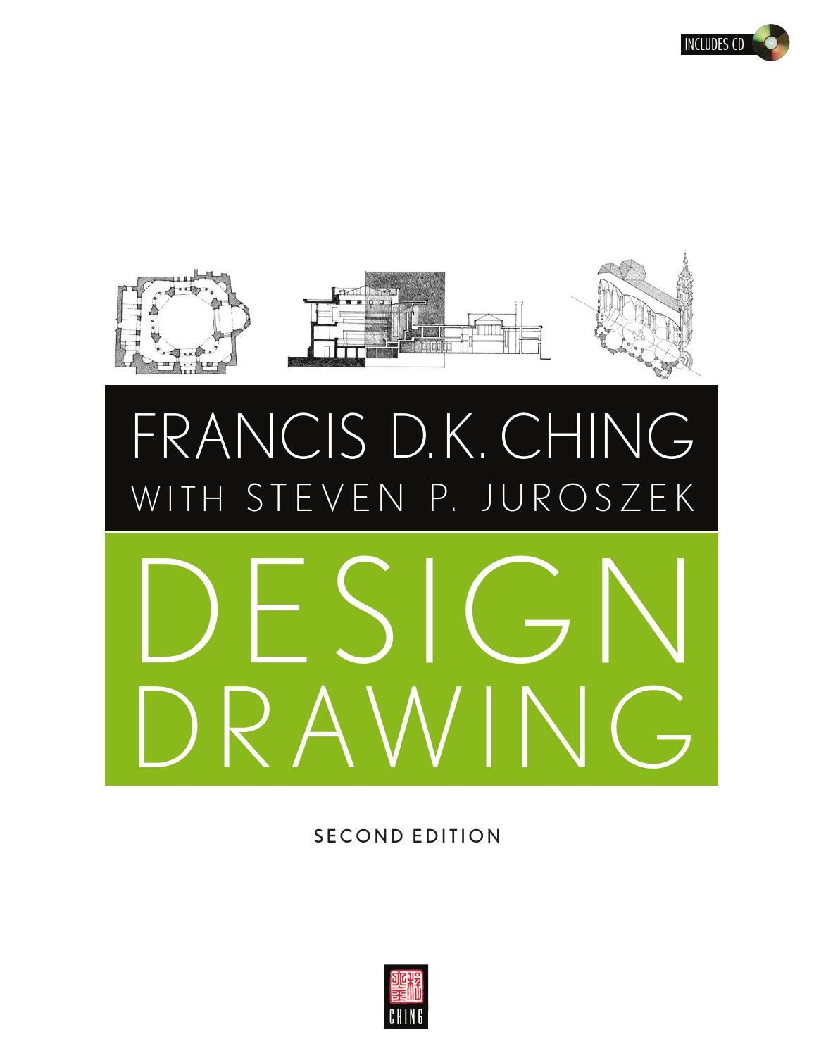 Francis D K Ching With Steven P Juroszek Design Drawing 2nd Edition Perspective DrawingArchitecture Interior