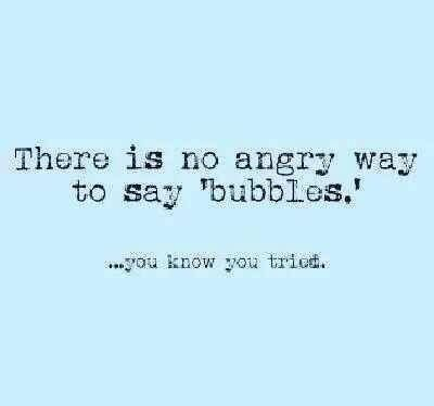 Image result for quotes about bubbles