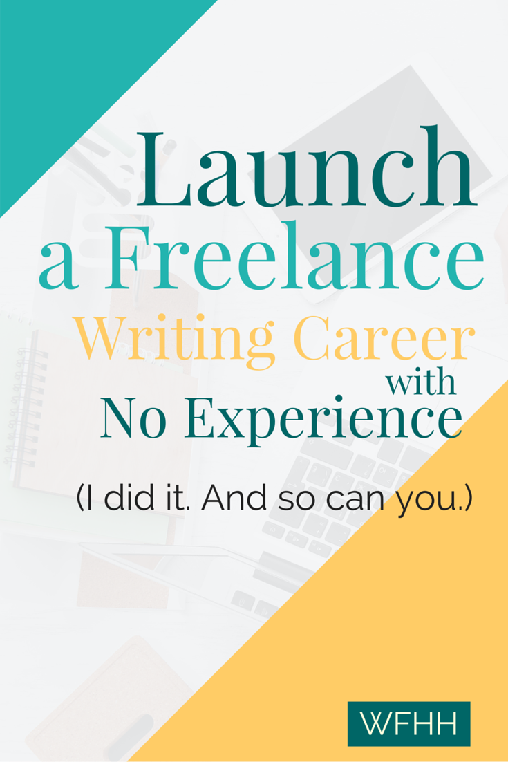 Launch a Freelance Writing Career with No Experience