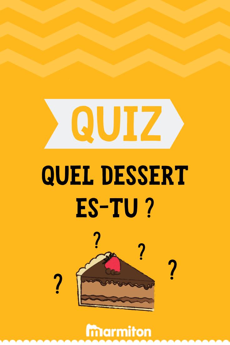Quiz Quel Dessert Es Tu Quiz Dessert Ete Quizz Personnalite