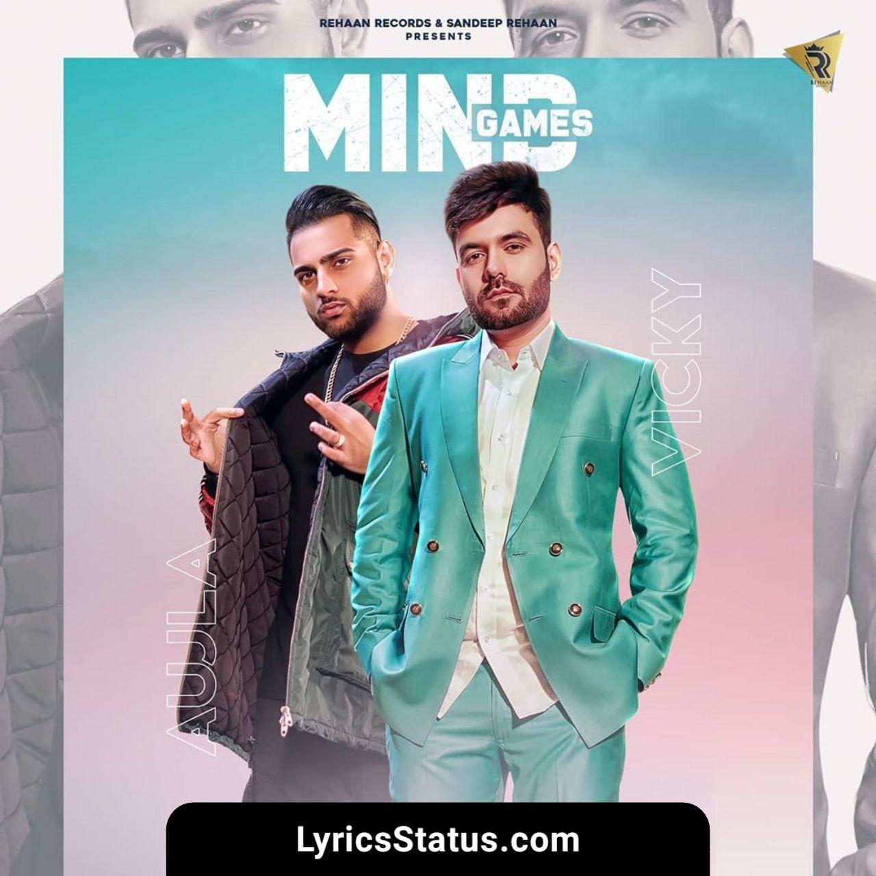Vicky Mind Games Karan Aujla Lyrics Status Download Punjabi Song In 2020 Mind Games Songs Latest Song Lyrics
