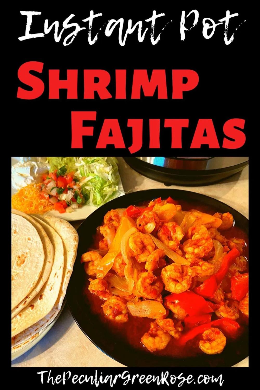 Instant Pot Shrimp Fajitas Recipe - The ...