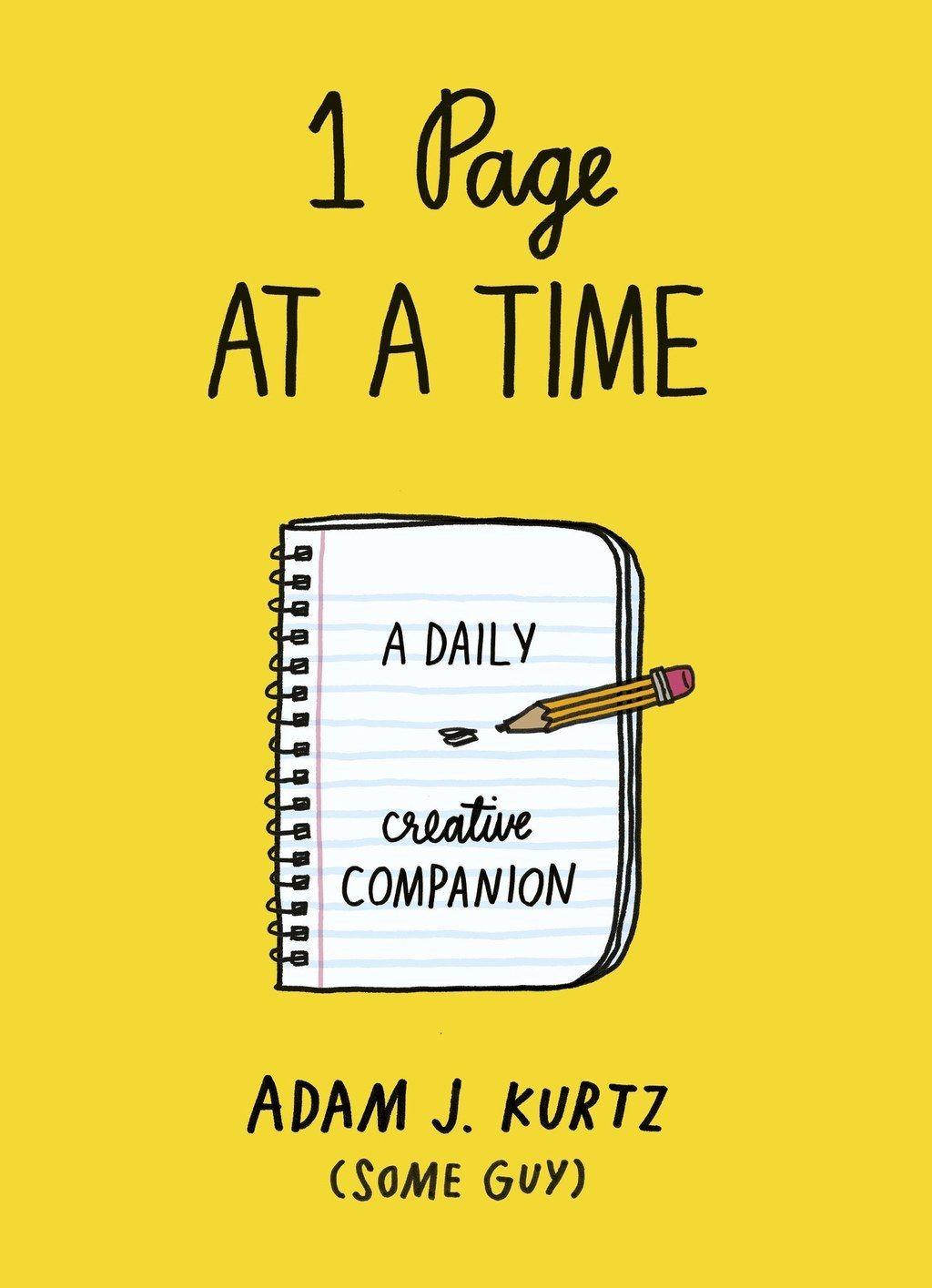 1 Page At A Time By Adam J Kurtz