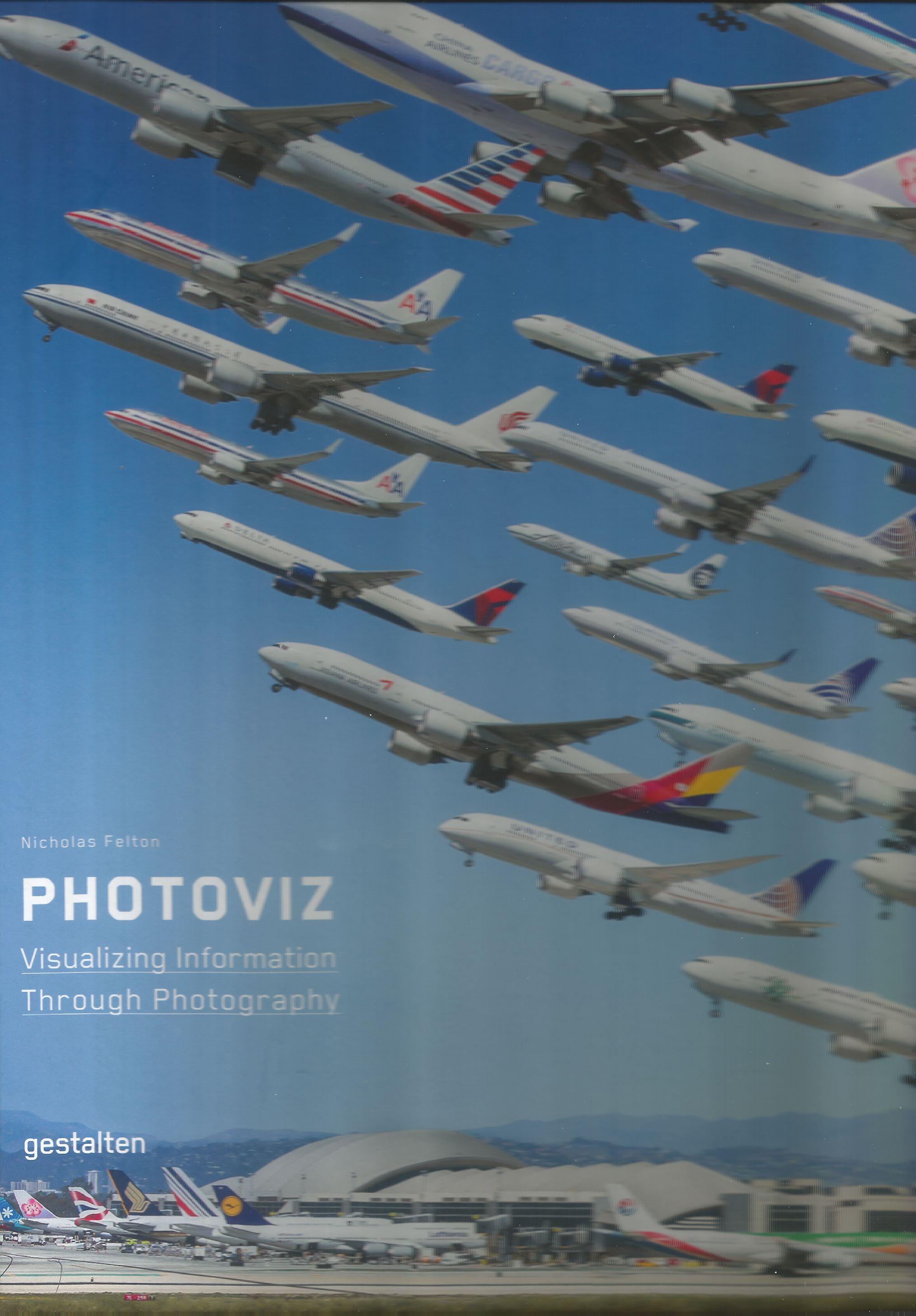 Neural [book review] Photoviz: Visualizing Information through Photography Nicholas Felton Gestalten http://neural.it/2016/08/edited-by-nicholas-felton-photoviz-visualizing-information-through-photography/