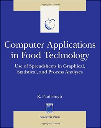 Computer Applications in Food Technology Use of Spreadsheets in