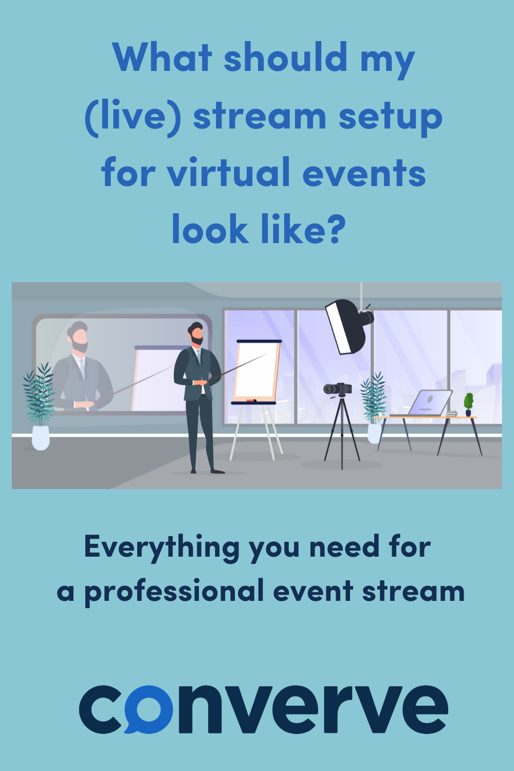 What should my (live) stream setup for virtual events look
