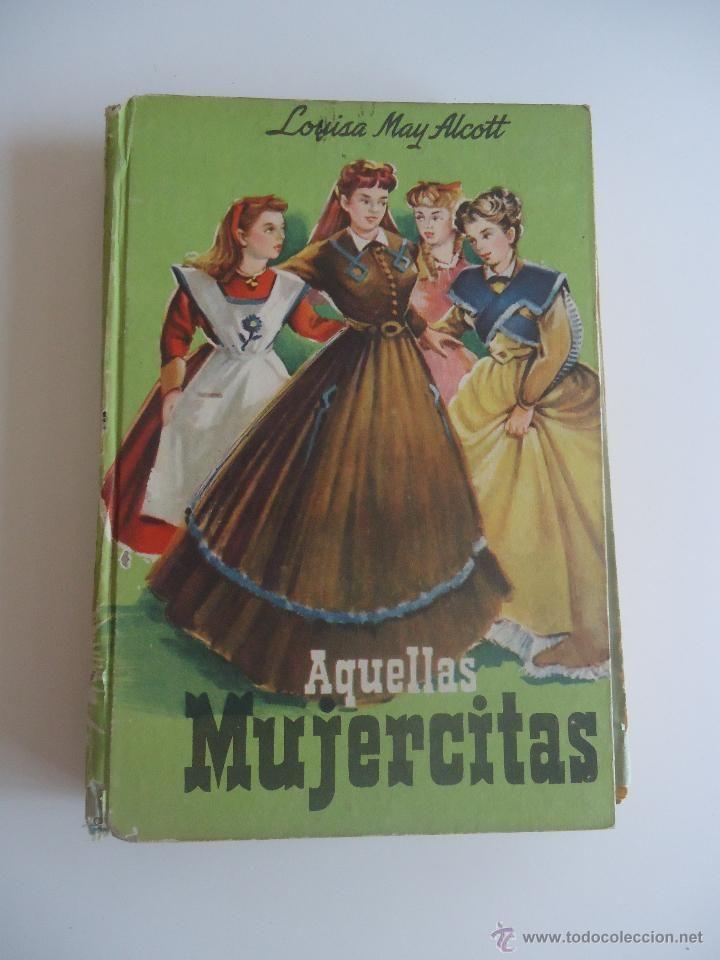 Aquellas Mujercitas Coleccion Cadete Louisa May Alcott Años 60 70 Ilustra Fariñas Mujercitas Louisa May Alcott Ilustraciones