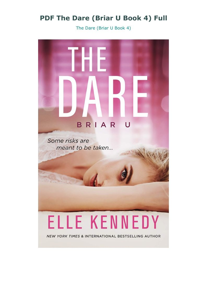 Pdf The Dare Briar U Book 4 Full Elle Kennedy Romance Books U Book