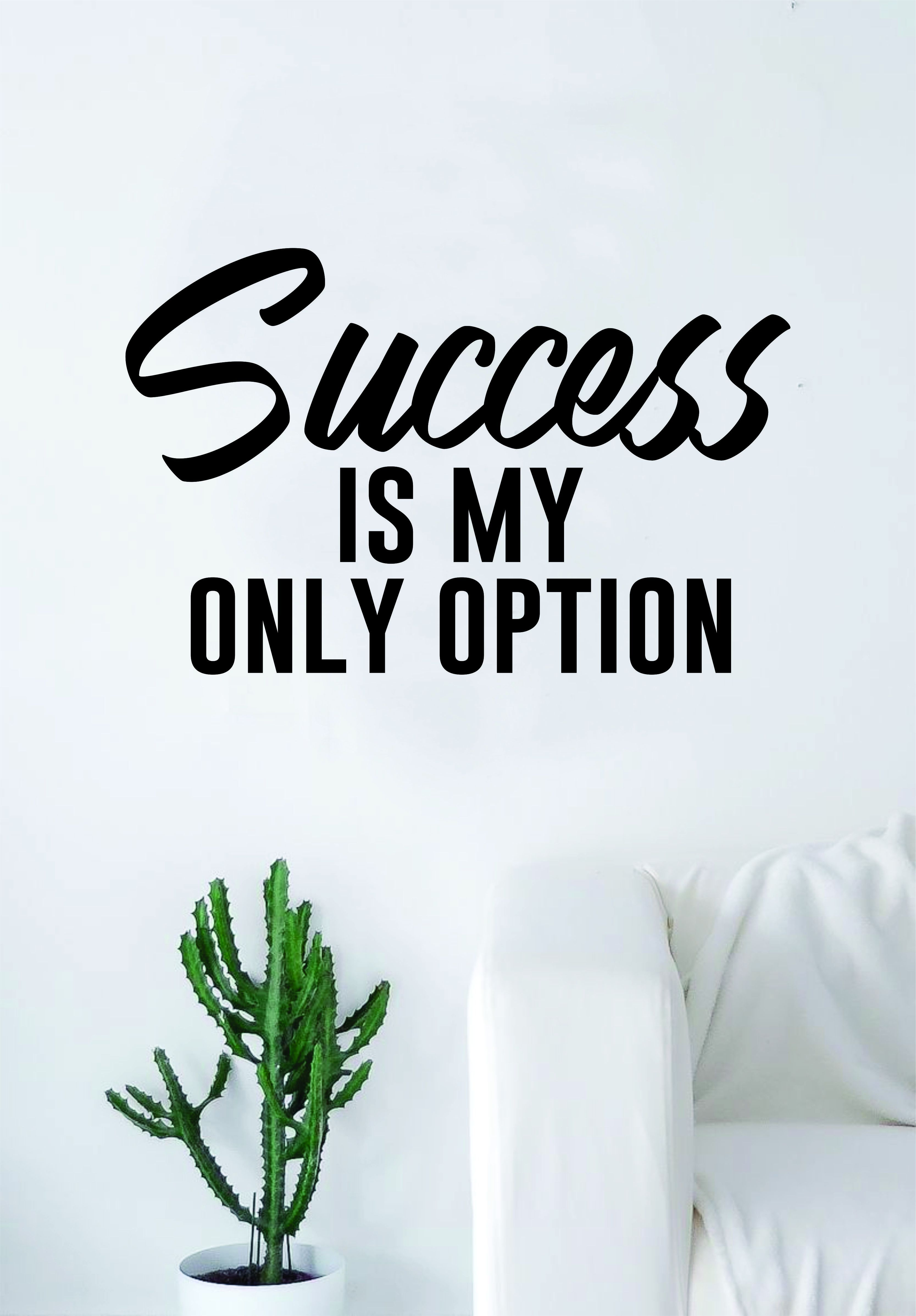 success is my only option quote wall decal sticker room art vinyl rh pinterest com